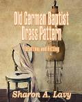 Old German Baptist Dress Pattern: Drafting and Fitting
