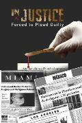 Injustice: Forced to Plead Guilty