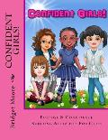 Confident Girls!: Confidence & Purpose Building Activities for Girls