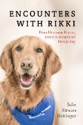 Encounters with Rikki: From...