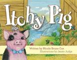Itchy Pig Goes Outdoors