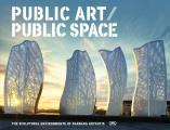 Public Art / Public Space: The Sculptural Environments of Barbara Grygutis