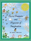 Farm Fantasies and Figments of Imagination
