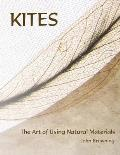 Kites: The Art of Using Natural Materials