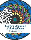 Mantra Mandalas Coloring Pages Vol. 4: Circles of Peace