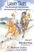 Lanky Tales, Vol. 2: Billy Red Wing & Other Stories