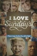 I Love Sundays Church Kit: Make Sunday the Best Day of the Week