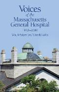 Voices of the Massachusetts General Hospital 1950-2000: Wit, Wisdom and Untold Tales