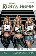 Robyn Hood, Volume 3: Attitude Adjustment