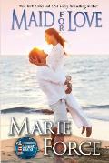 Maid for Love (Gansett Island Series, Book 1)