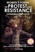 Womens Poems of Protest and Resistance. Honduras: 2009-2014: Spanish-English Bilingual Edition