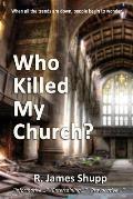 Who Killed My Church?: Revelation Series, Book 1