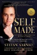 Self Made: Confessions of a Twenty Something Self Made Millionaire: 5 Secrets That Transform Ordinary People Into Self Made Millionaires