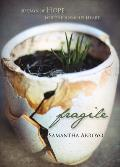 Fragile: 30 Days of Hope for the Anxious Heart