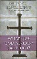 What Has God Already Provided?