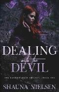 Dealing with the Devil