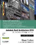 Autodesk Revit Architecture 2016 For Architects & Designers 12th Edition
