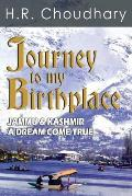 Journey to My Birthplace - Jammu & Kashmir