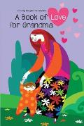 Book of Love for Grandma: A Greeting Book from Your Grandson
