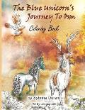 The Blue Unicorn's Journey to Osm Coloring Book