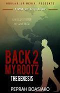 The Genesis (Back 2 My Rootz Book 1)