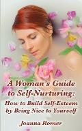 Womans Guide to Self Nurturing