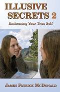 Illusive Secrets 2: Embracing Your True Self