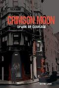 Crimson Moon: Spark of Courage