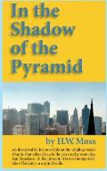 In the Shadow of the Pyramid