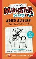 Marvin's Monster Diary: ADHD Attacks! (But I Rock It, Big Time)