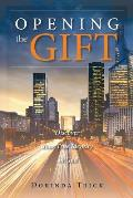 Opening the Gift: Discover Your True Identity in God