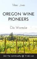 Oregon Wine Pioneers