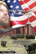 From a Prodigal Church to a Prodigal Nation