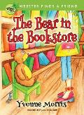The Bear in the Bookstore: Webster Finds a Friend