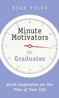 Minute Motivators for Graduates