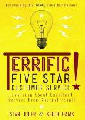 Terrific Five-Star Customer Service: Learning about Excellent Service from Special People