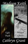 Madison Keith Ghost Story Collection Volume 4 (Suburban Noir Ghost Stories)