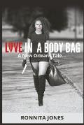 Love in a Body Bag!: A New Orleans Tale