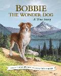 Bobbie the Wonder Dog A True Oregon Story