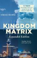 Kingdom Matrix: Designing a Church for the Kingdom of God