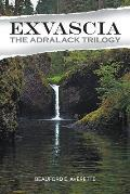 Exvascia - The Adralack Trilogy