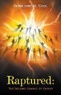 Raptured: The Second Coming of Christ