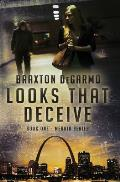 Looks That Deceive: A Medical Thriller