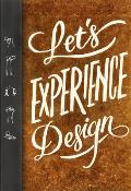 Lets Experience Design