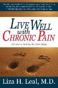 Live Well with Chronic Pain: A Guide to Taking the First Steps