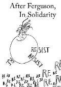 After Ferguson, in Solidarity