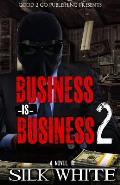 Business Is Business 2