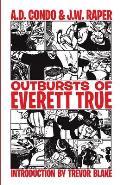 Outbursts of Everett True