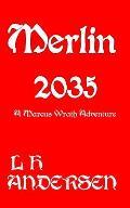 Merlin 2035: Nole Case File 5