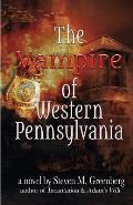 The Vampire of Western Pennsylvania